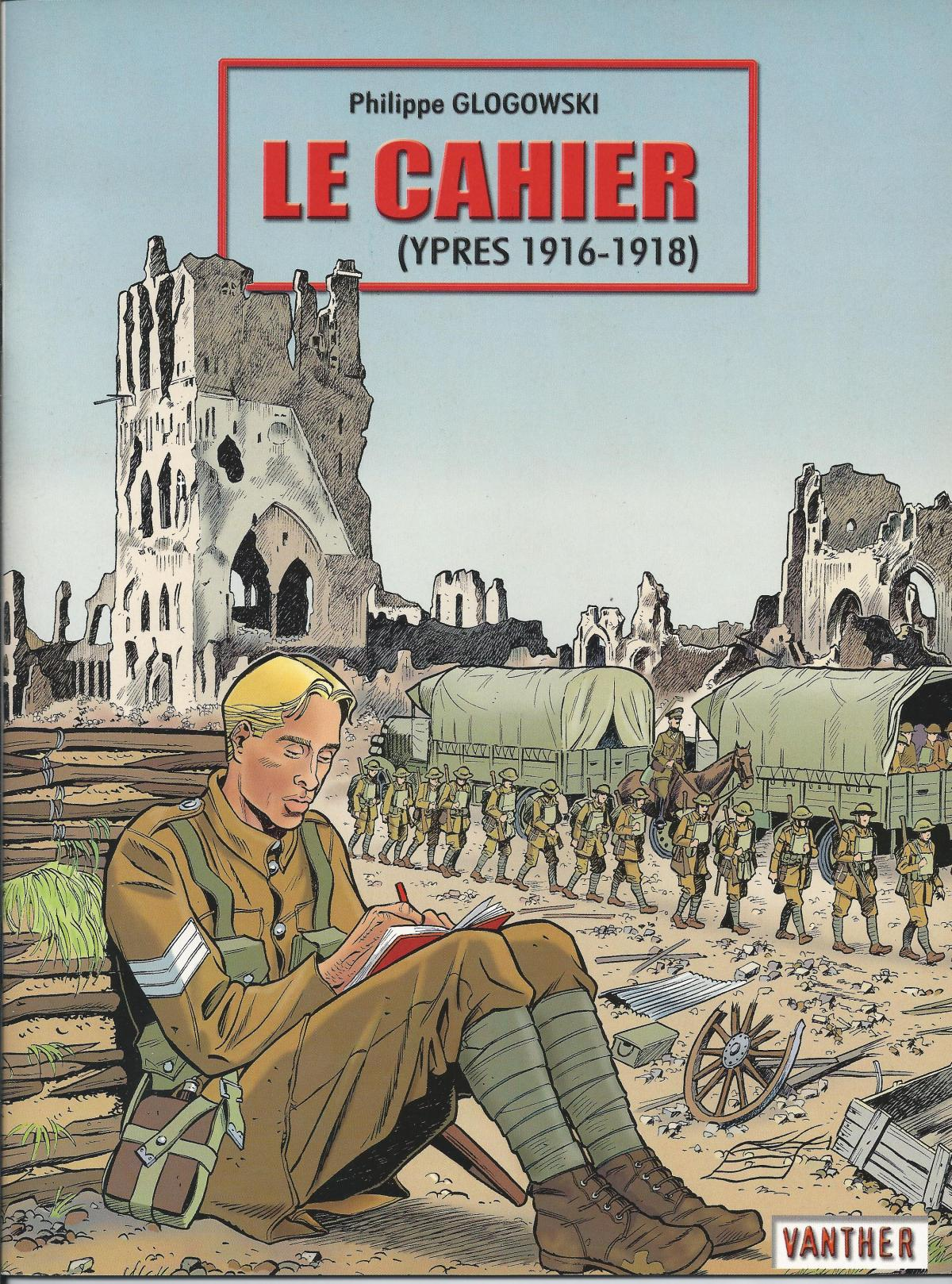 Le cahier (Ypres 1916-1918)